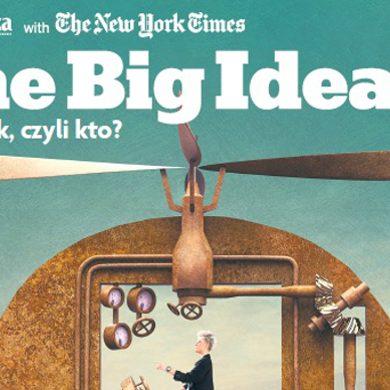 """Magazyn """"The Big Ideas"""" we wtorek z Gazetą Wyborczą"""