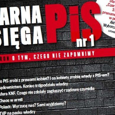 """""""Gazeta Wyborcza"""" wyda magazyn """"Czarna księga PiS"""""""